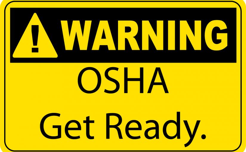 Warning OSHA Get Ready